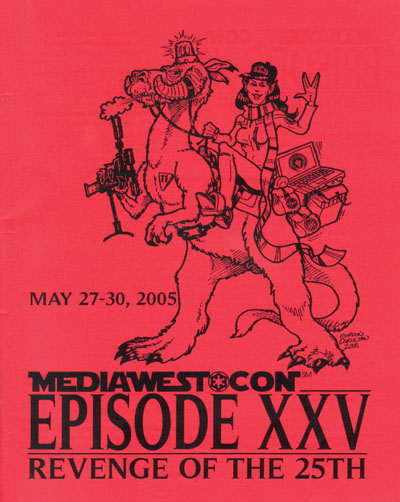 MediaWest*Con Episode XXV -- Revenge of the 25th -- May 27-30, 2005